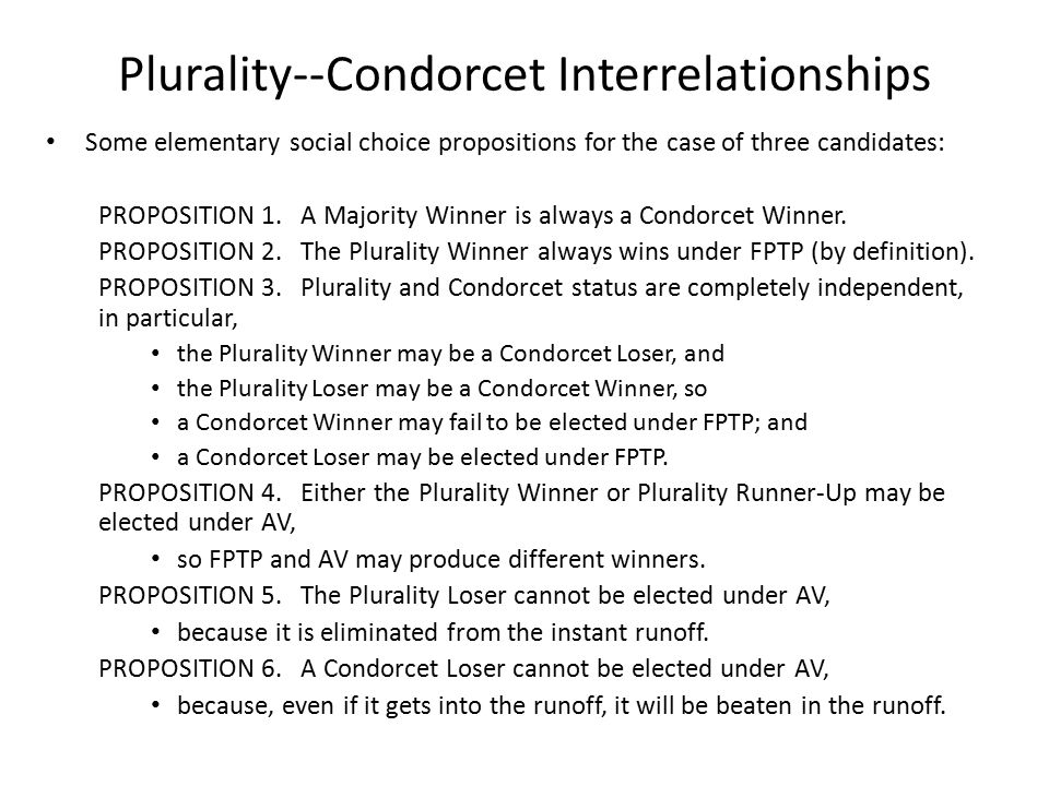 Plurality--Condorcet Interrelationships Some elementary social choice propositions for the case of three candidates: PROPOSITION 1.
