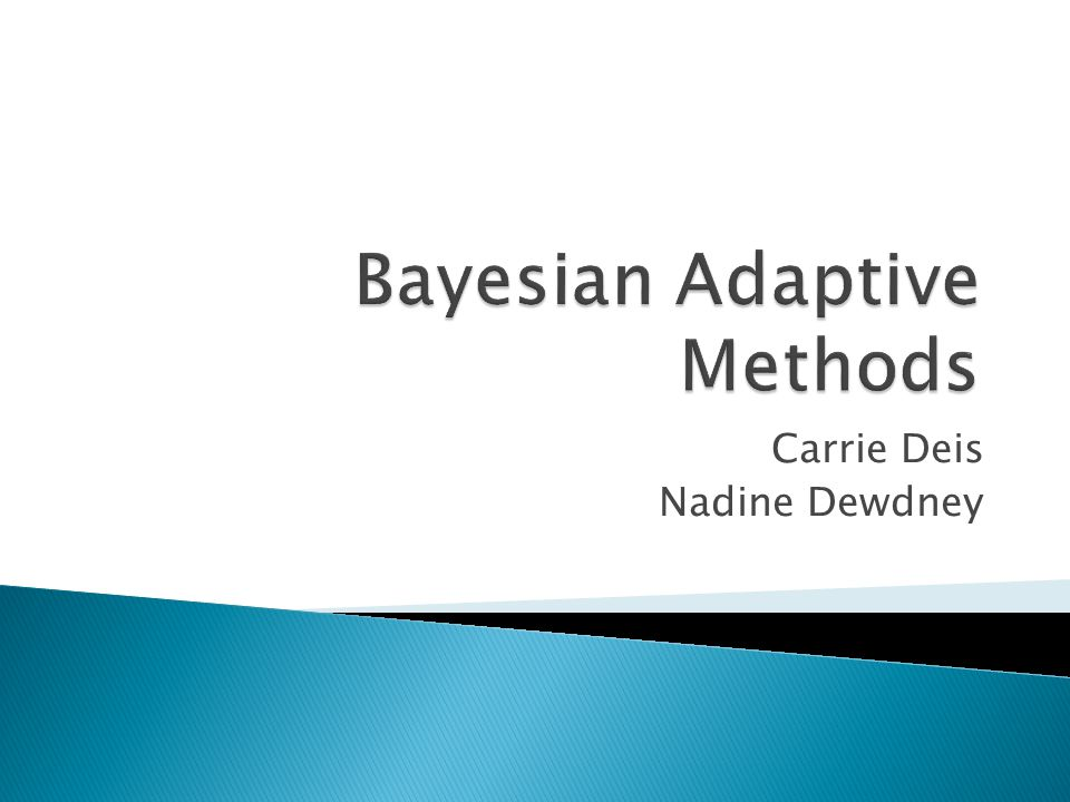  Phase I clinical trials  Standard Designs  Adaptive Designs  Bayesian Approach  Traditional vs.