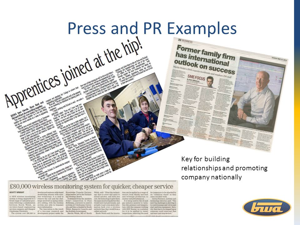 Press and PR Examples Key for building relationships and promoting company nationally