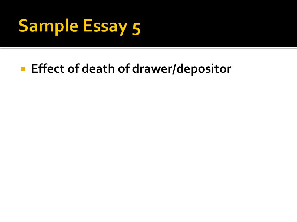  Effect of death of drawer/depositor