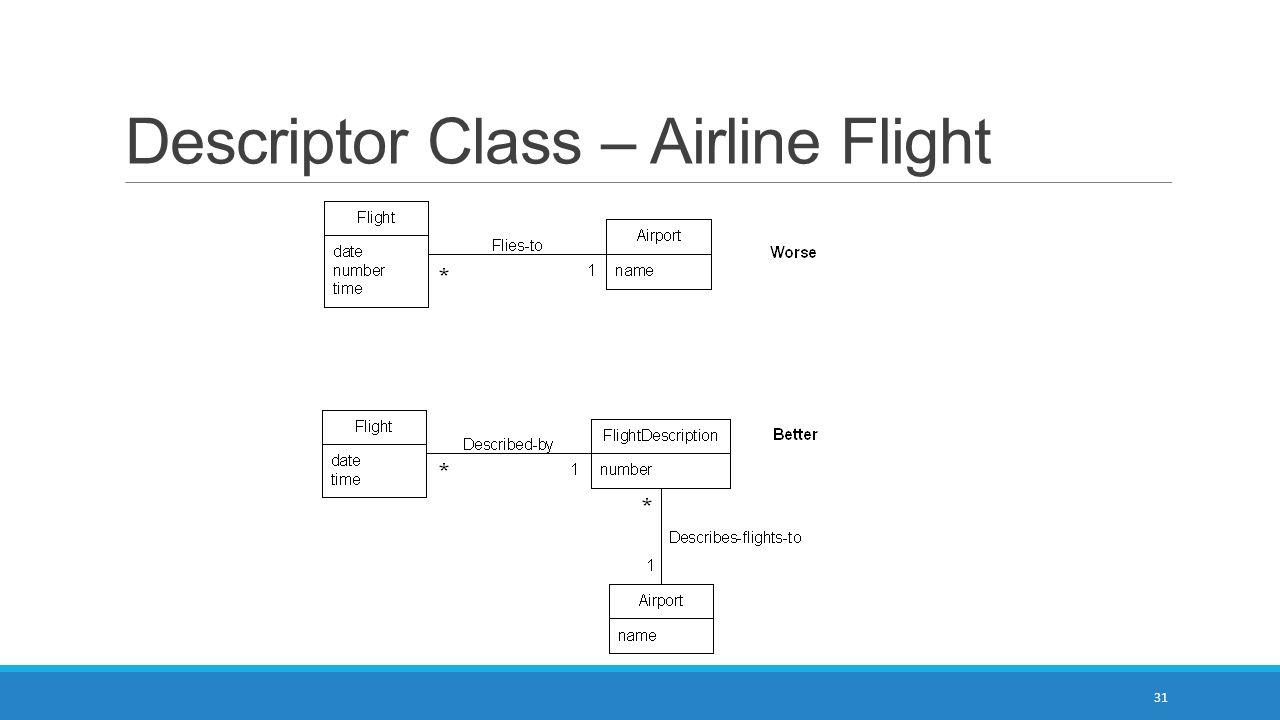 Descriptor Class – Airline Flight 31