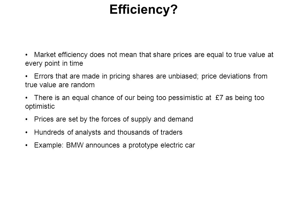 Weak form efficiency - general conclusion The evidence and the weight of academic opinion is that the weak form of the EMH is generally to be accepted Benjamin Graham: One principle that applies to nearly all these so-called 'technical approaches' is that one should buy because a stock or the market has gone up and should sell because it has declined… the exact opposite of sound business sense everywhere else… we have not known a single person who has consistently or lastingly made money by thus 'following the market '