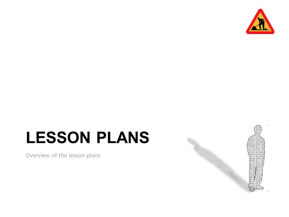 LESSON PLANS Overview of the lesson plans