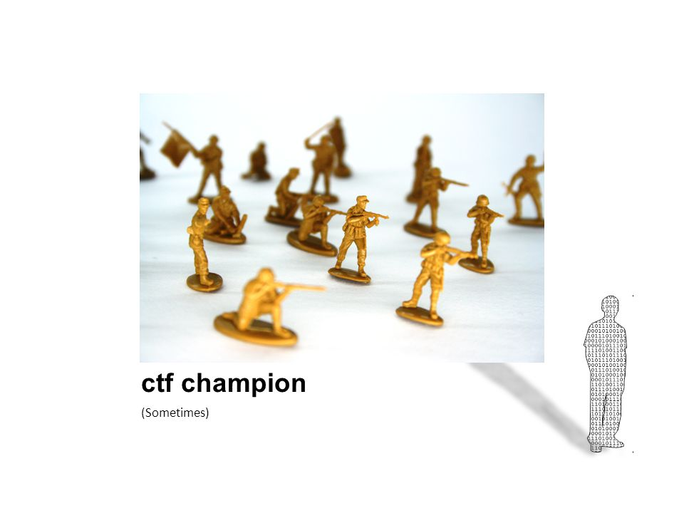 ctf champion (Sometimes)