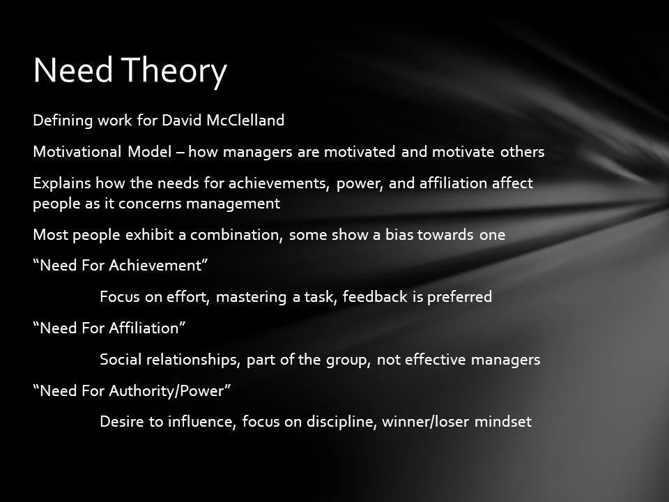 McClelland's Need Theory & Maslow's Hierarchy of Needs http://mbaisherebyravali.blogspot.com/2010/05/mcclellands-achievement-motivation.html