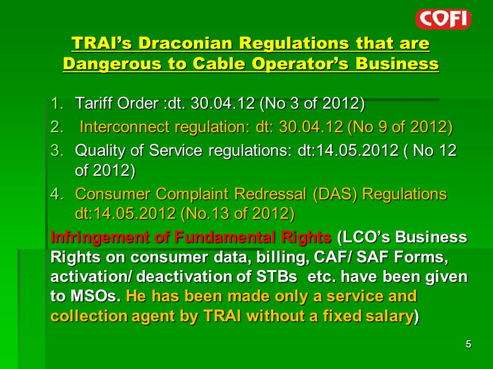TRAI's Draconian Regulations that are Dangerous to Cable Operator's Business 1.Tariff Order :dt.