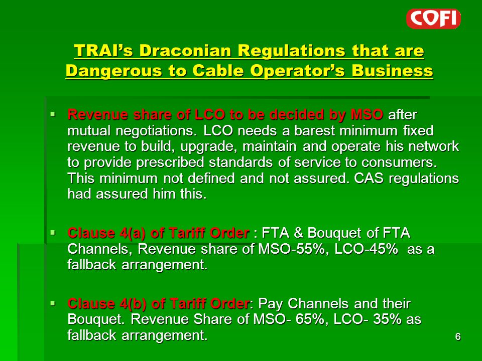 TRAI's Draconian Regulations that are Dangerous to Cable Operator's Business  Revenue share of LCO to be decided by MSO after mutual negotiations.