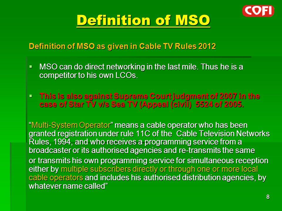 Wishlist of Cable Operators (Contd)  CAS type Revenue Share model to ensure a fixed minimum revenue to LCO per subscriber.