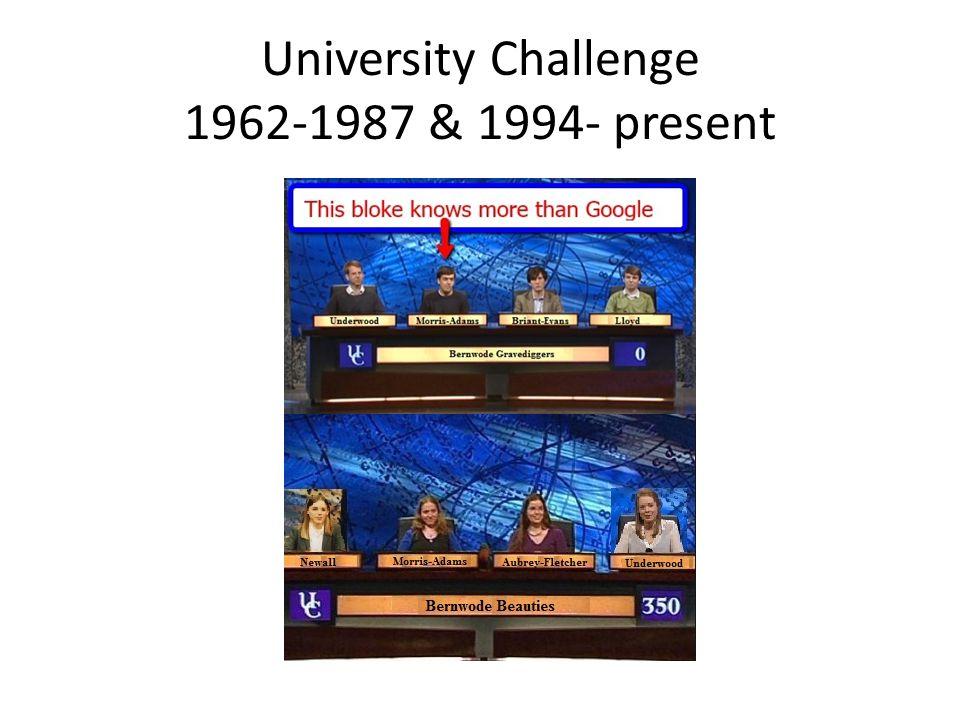 University Challenge 1962-1987 & 1994- present