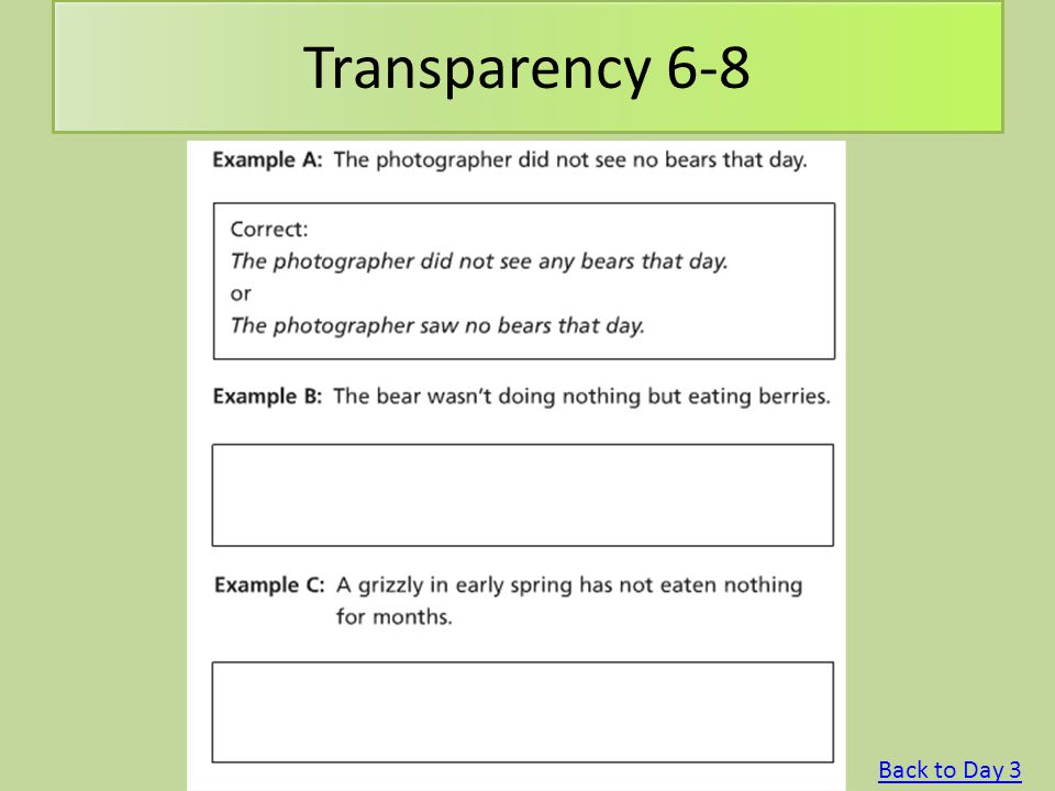 Transparency 6-8 Back to Day 3