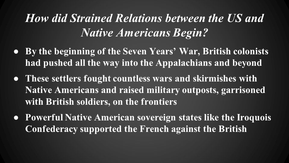 How did Strained Relations between the US and Native Americans Begin.