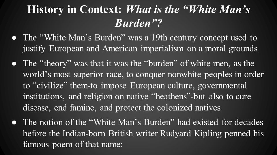 History in Context: What is the White Man's Burden .