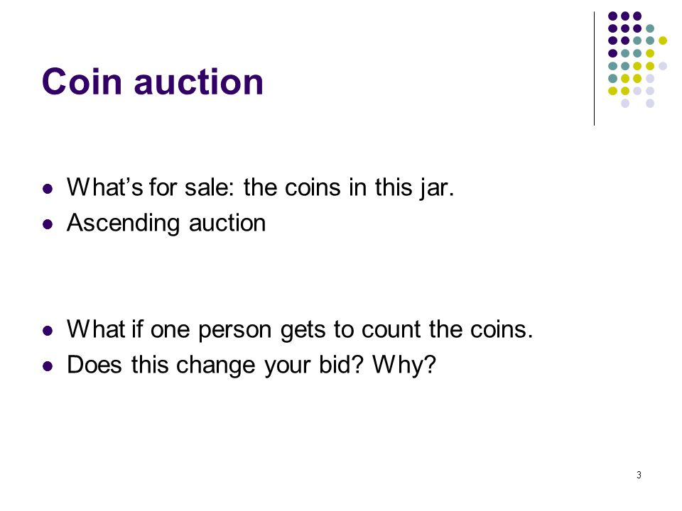 Coin auction What's for sale: the coins in this jar.