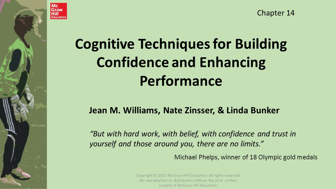 """Jean M. Williams, Nate Zinsser, & Linda Bunker """"But with hard work, with belief, with confidence and trust in yourself and those around you, there are"""