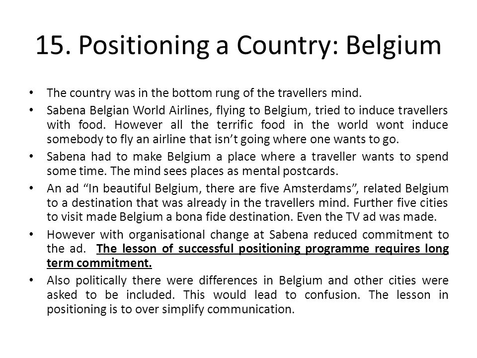 15. Positioning a Country: Belgium The country was in the bottom rung of the travellers mind.