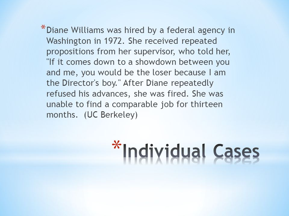 * Diane Williams was hired by a federal agency in Washington in 1972.