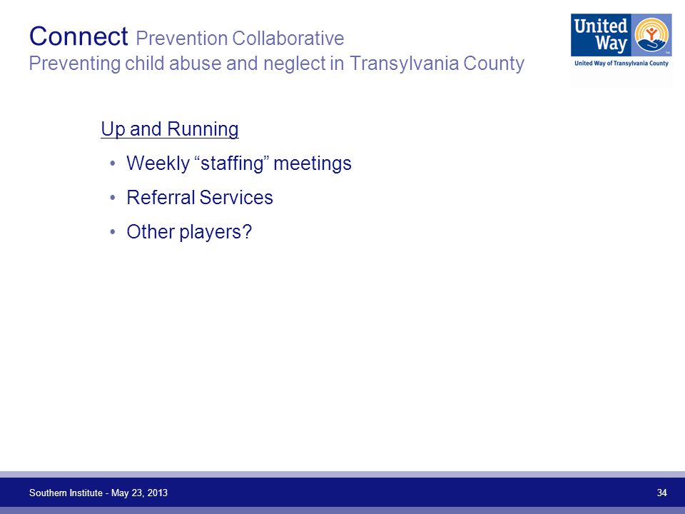 "Connect Prevention Collaborative Preventing child abuse and neglect in Transylvania County Up and Running Weekly ""staffing"" meetings Referral Services"