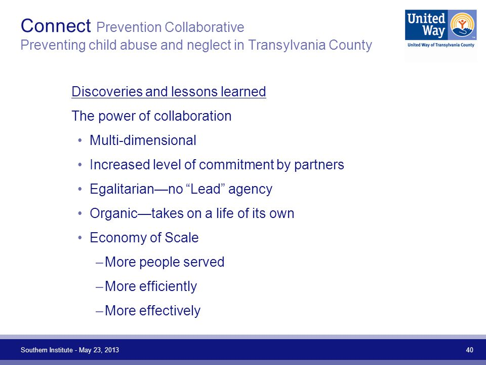 Connect Prevention Collaborative Preventing child abuse and neglect in Transylvania County Discoveries and lessons learned The power of collaboration