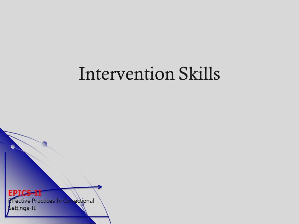 EPICS-II Effective Practices In Correctional Settings-II Intervention Skills