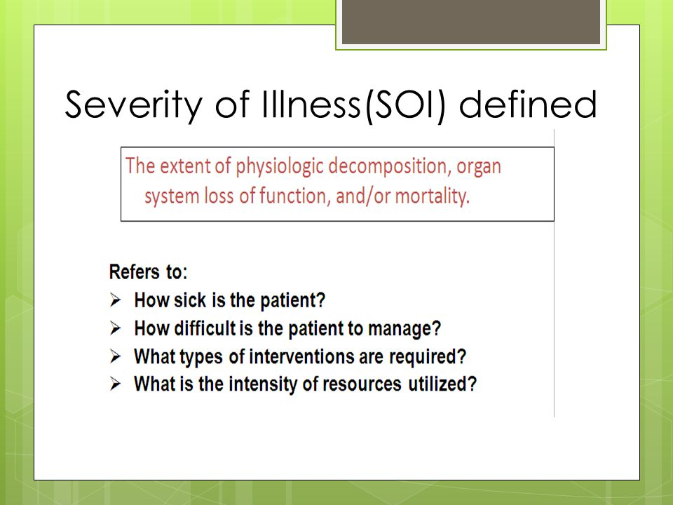 Severity of Illness(SOI) defined
