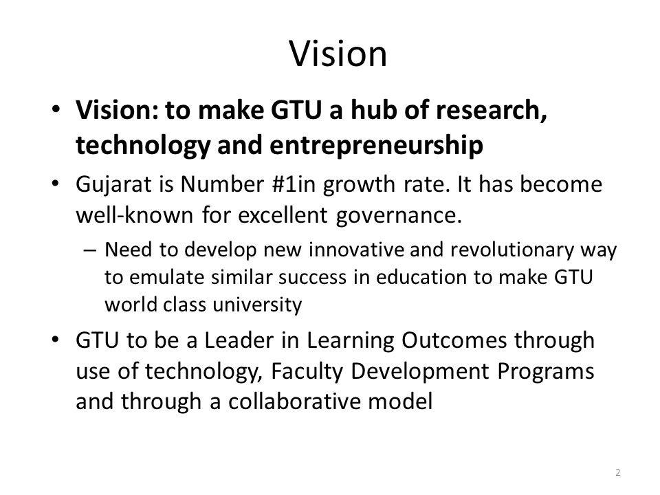 Objective: In 5 years, GTU's theses must be world- class.