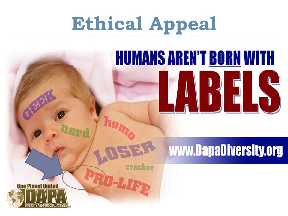 Ethical Appeal This ad is sponsored by DAPA, an organization for diversity and personal activism.