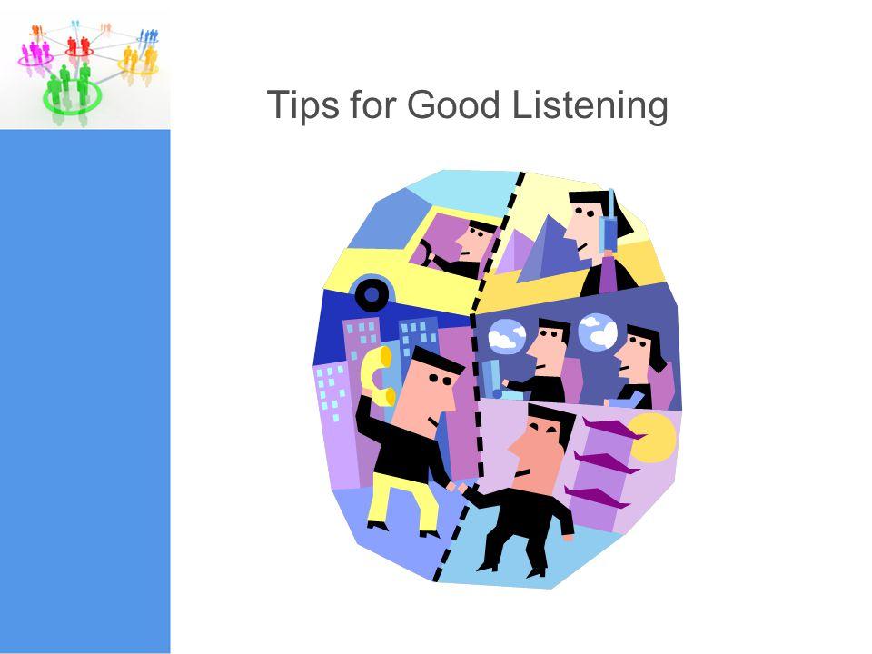 Tips for Good Listening