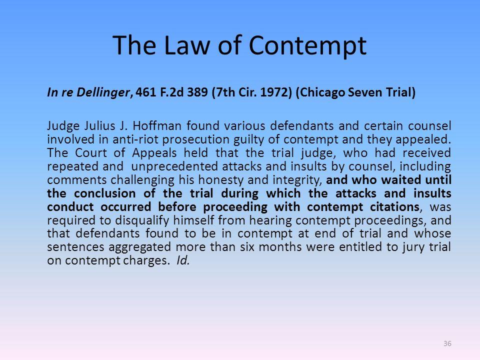 The Law of Contempt In re Dellinger, 461 F.2d 389 (7th Cir.