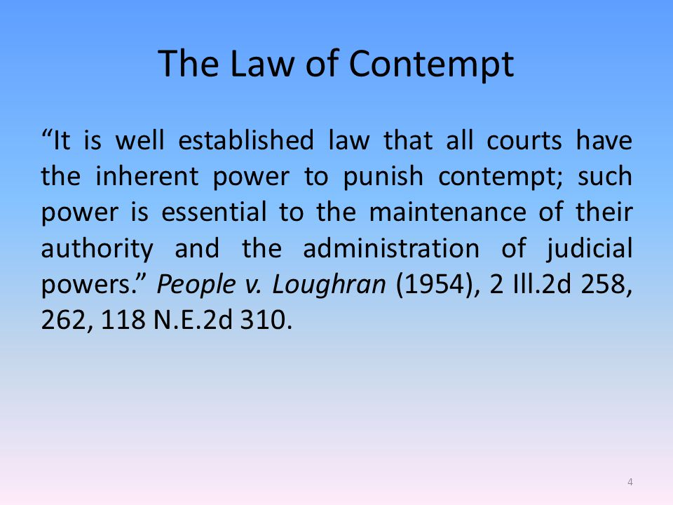 The Law of Contempt Courts of justice are universally acknowledged to be vested, by their very creation, with power to impose silence, respect, and decorum, in their presence, and submission to their lawful mandates. Anderson v.
