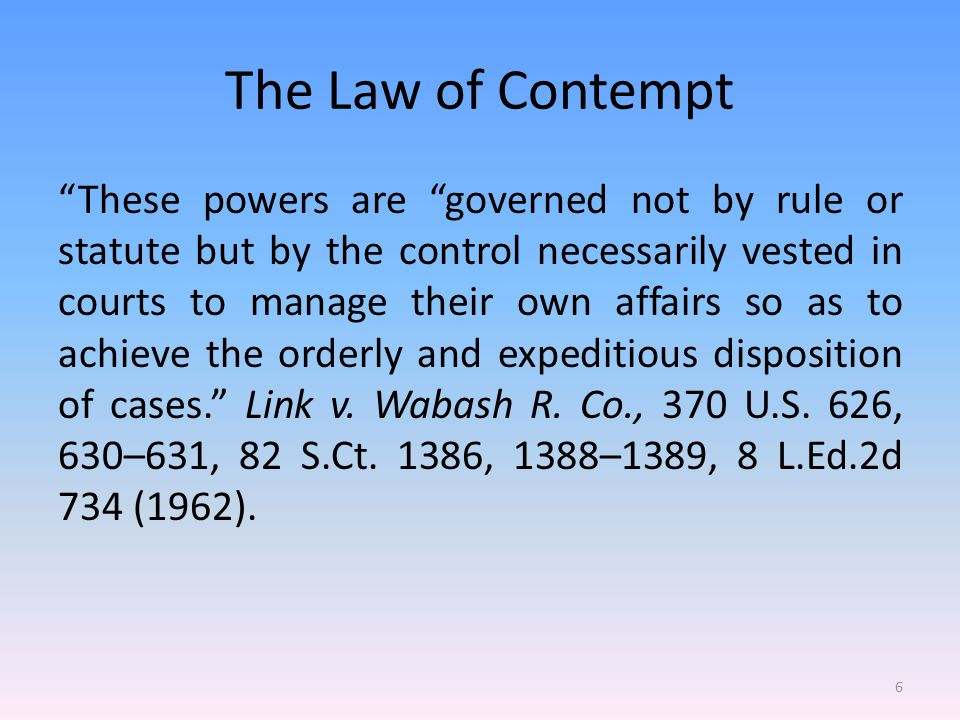 The Law of Contempt Who Can Bring a Contempt Proceeding.
