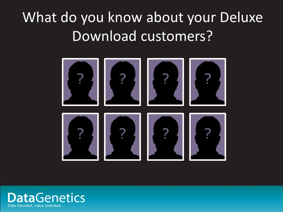 Summary Using just First names you can estimate age/gender of your customers.