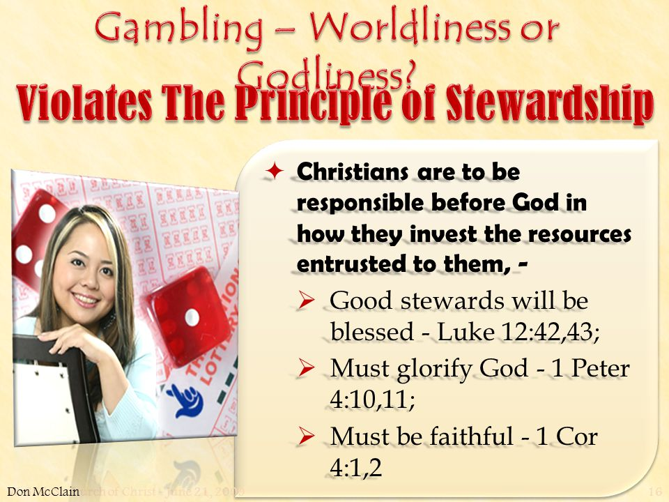 W. 65th St church of Christ - June 21, 200916  Christians are to be responsible before God in how they invest the resources entrusted to them, -  Go