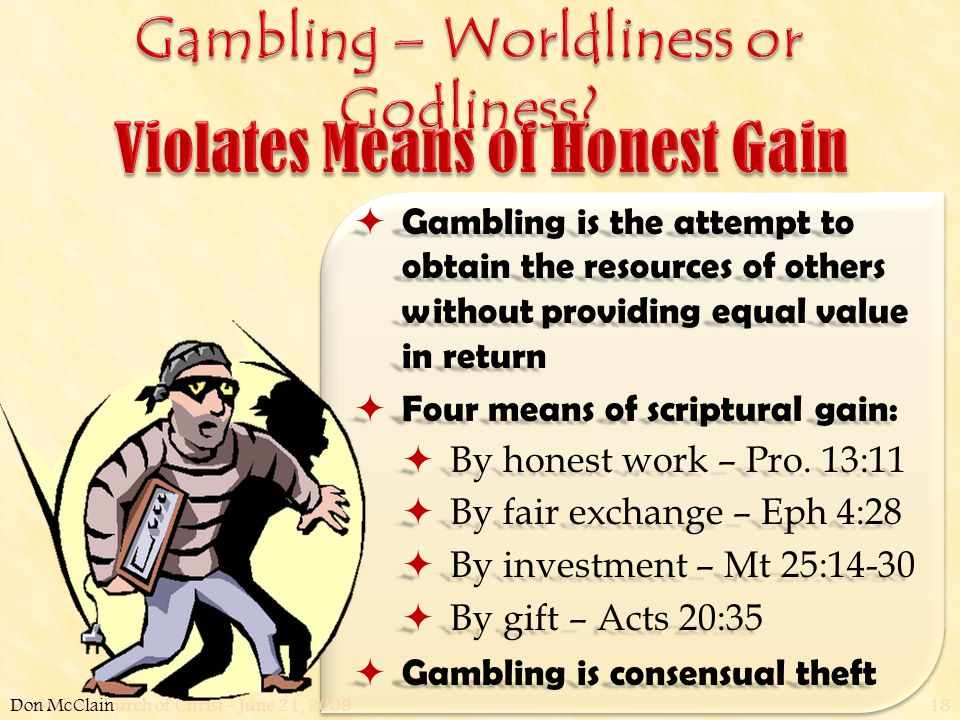 W. 65th St church of Christ - June 21, 200918  Gambling is the attempt to obtain the resources of others without providing equal value in return  Fo