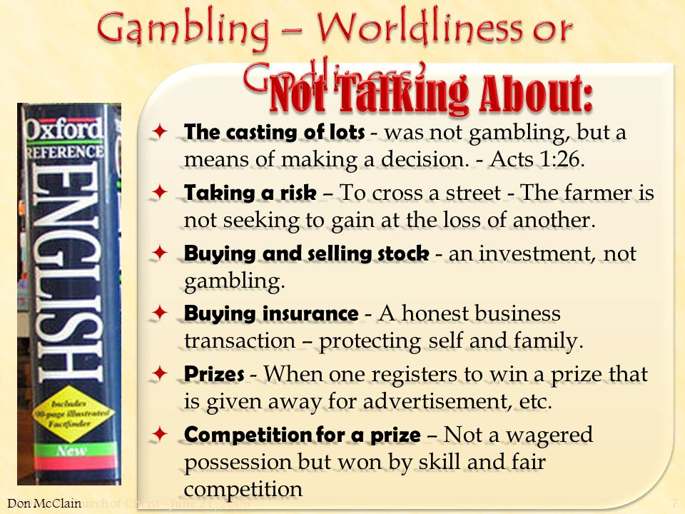 W. 65th St church of Christ - June 21, 20097  The casting of lots - was not gambling, but a means of making a decision. - Acts 1:26.  Taking a risk