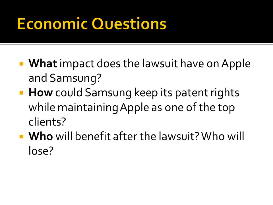  What impact does the lawsuit have on Apple and Samsung.