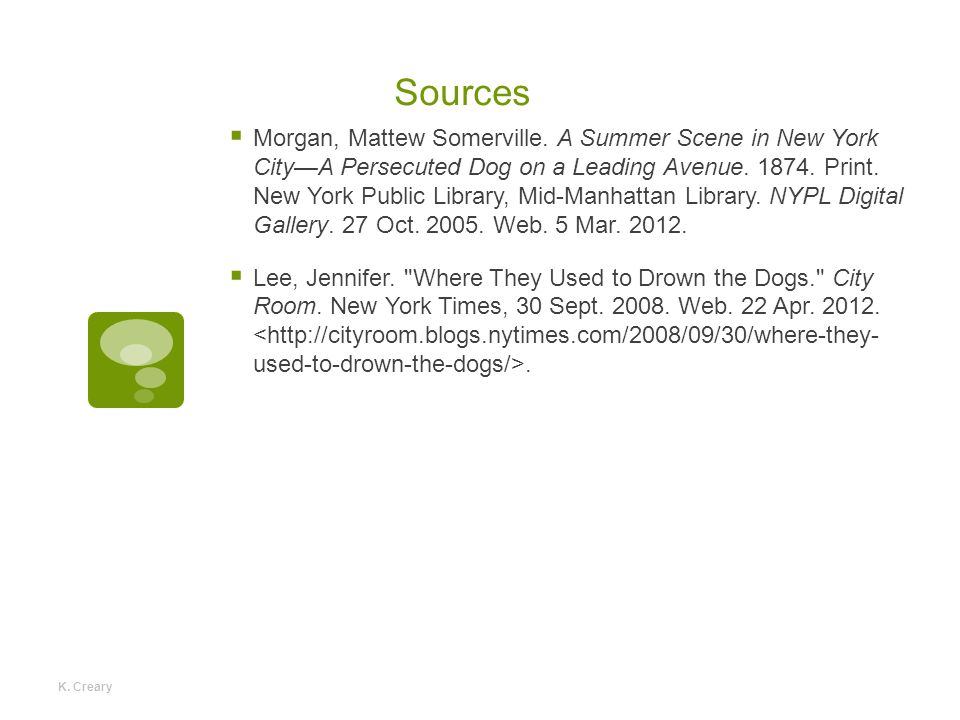 Sources  Morgan, Mattew Somerville.