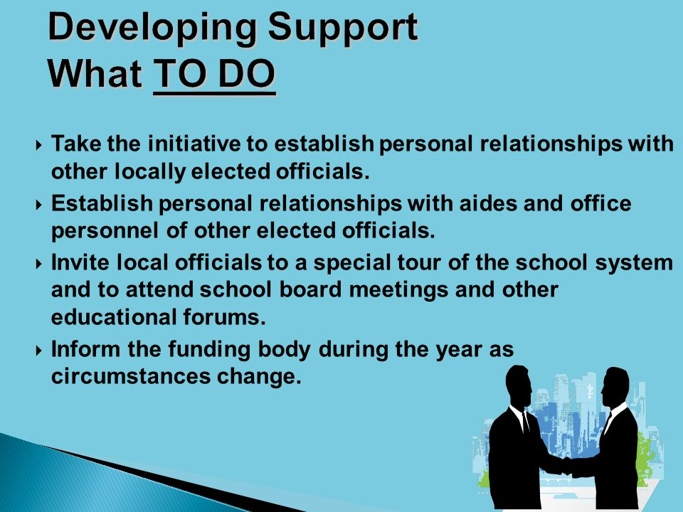 Take the initiative to establish personal relationships with other locally elected officials.