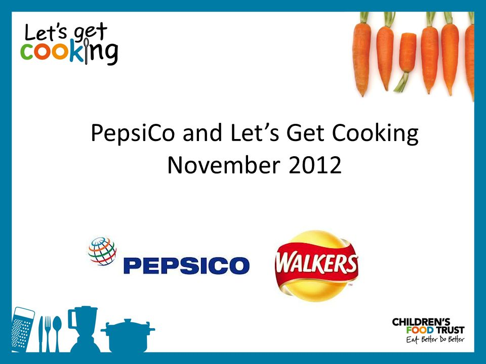 PepsiCo and Let's Get Cooking November 2012