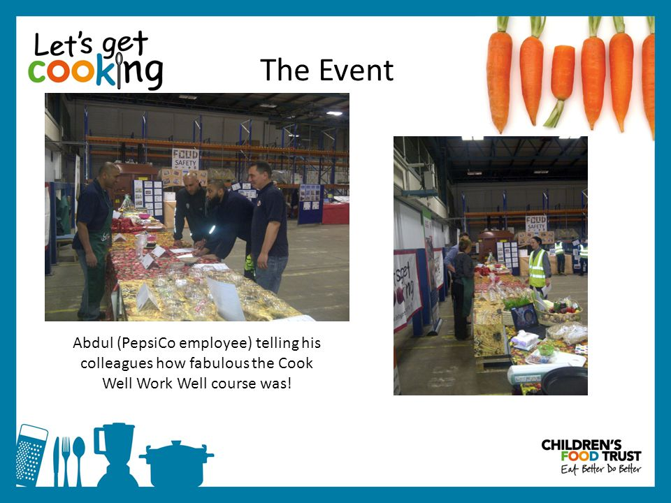 The Event The event was a huge success!