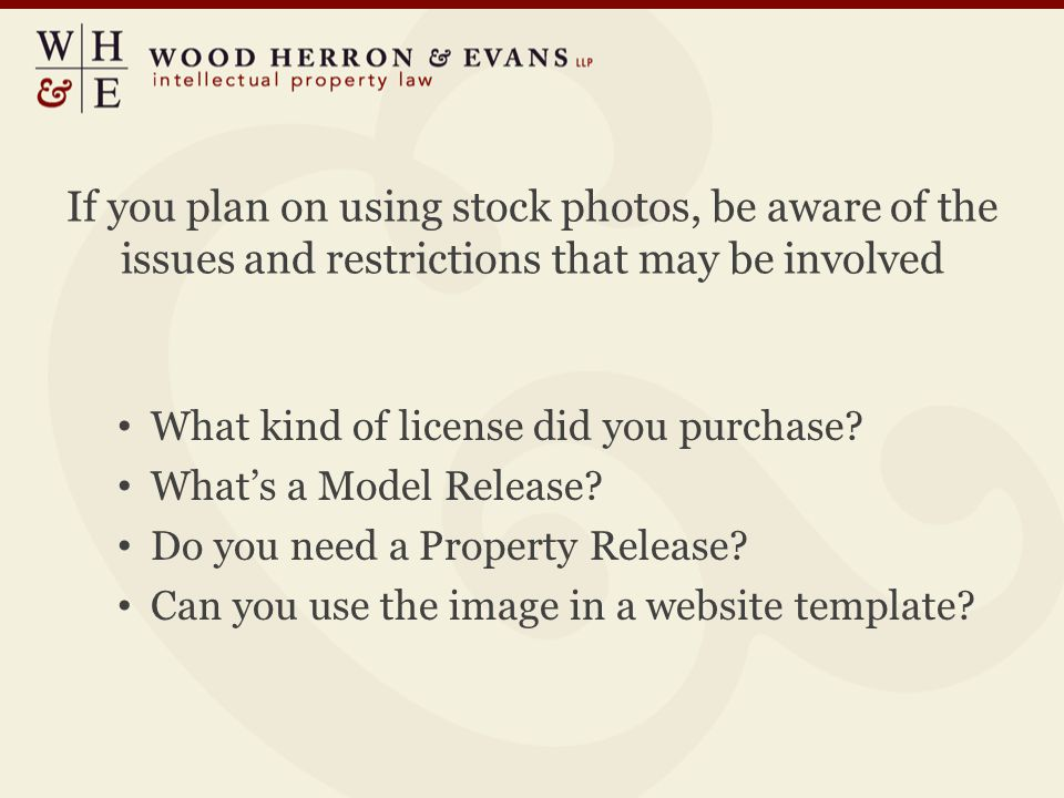 If you plan on using stock photos, be aware of the issues and restrictions that may be involved What kind of license did you purchase.
