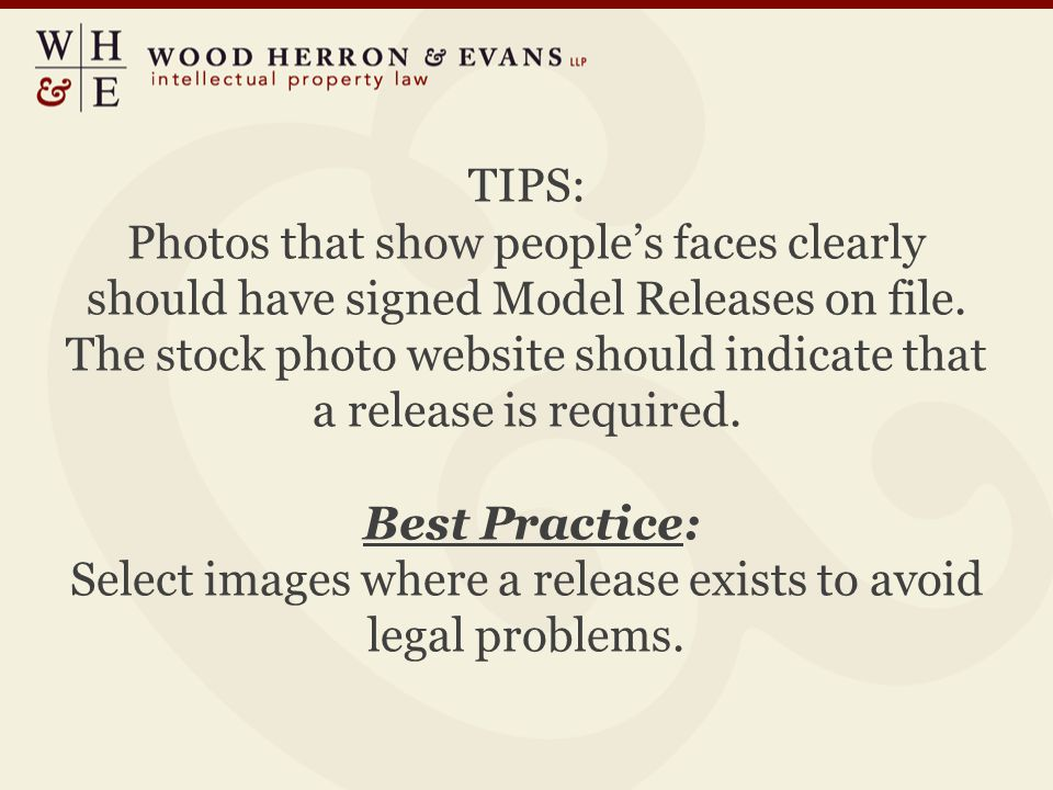 TIPS: Photos that show people's faces clearly should have signed Model Releases on file.