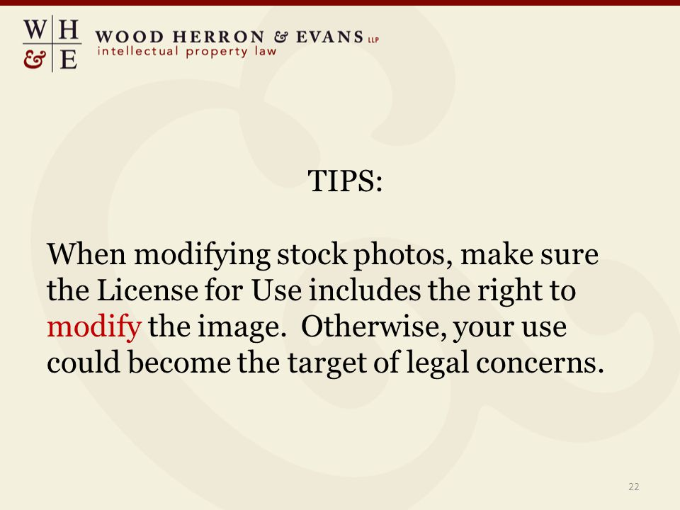 TIPS: When modifying stock photos, make sure the License for Use includes the right to modify the image. Otherwise, your use could become the target o