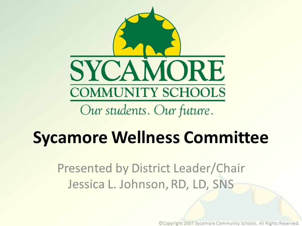 ©Copyright 2007 Sycamore Community Schools, All Rights Reserved.