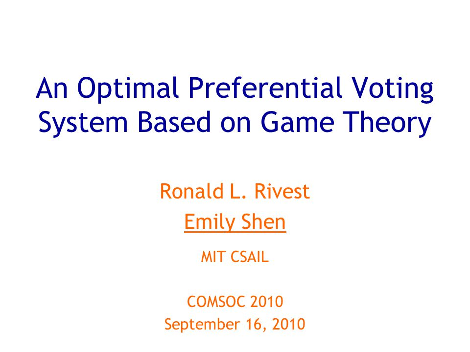 An Optimal Preferential Voting System Based on Game Theory Ronald L.