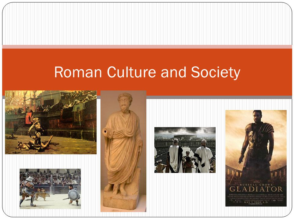 Roman Culture and Society