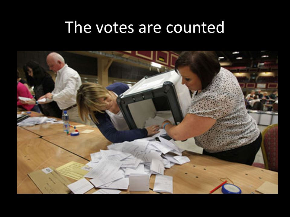 The votes are counted