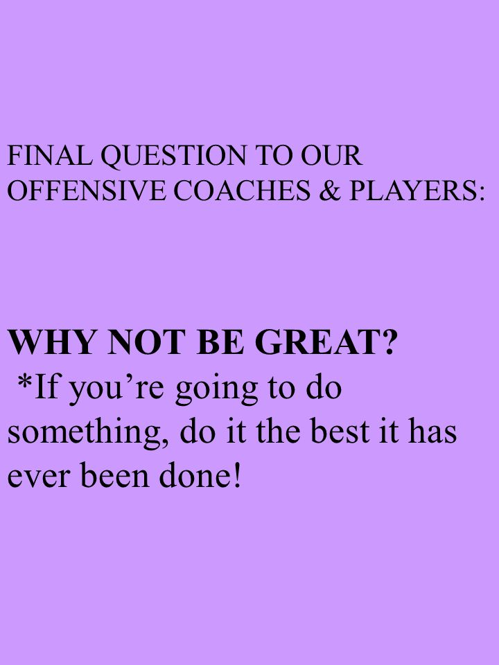 """VI. JOB RESPONSIBILITIES (Coaches and players) Always bring consistent """"effort and energy"""" to the workplace!! A. Coaches – Coach, Coach, and Coach som"""