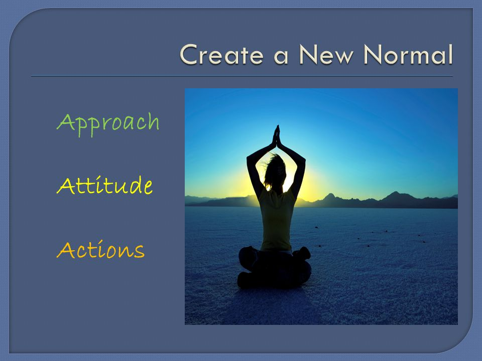 Approach Attitude Actions