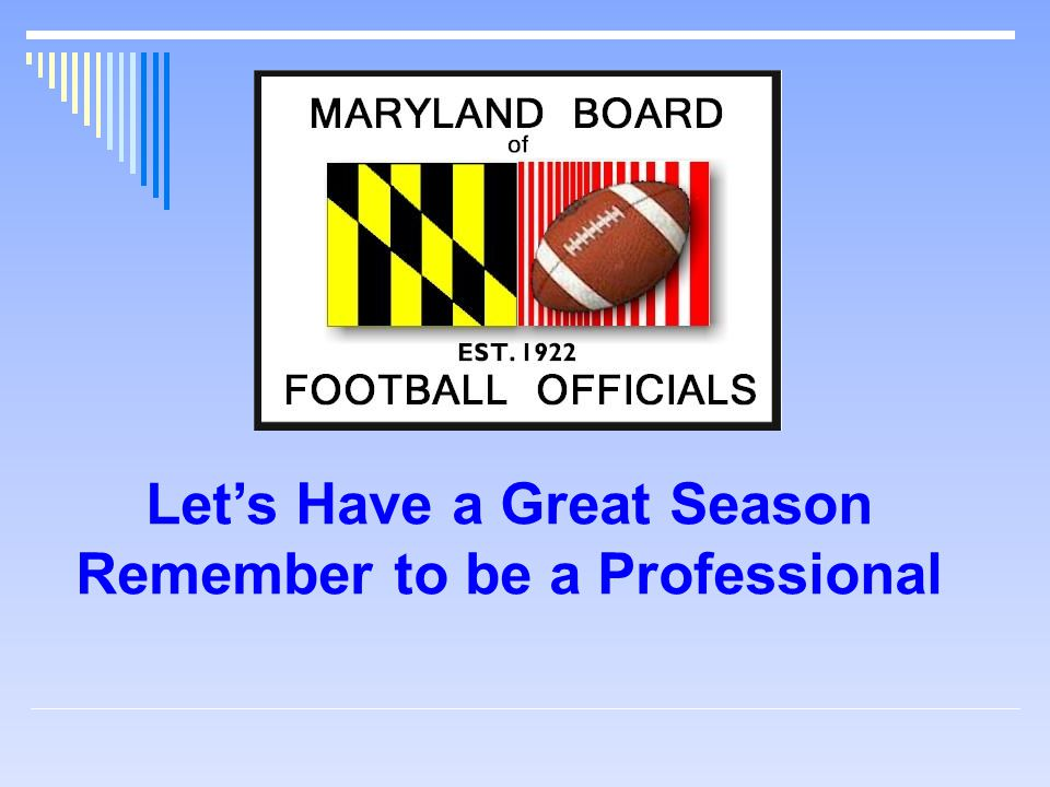 Let's Have a Great Season Remember to be a Professional
