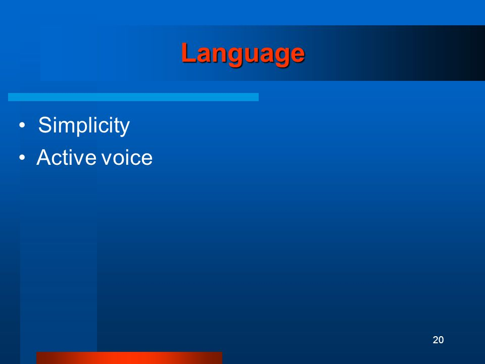 20 Language Simplicity Active voice